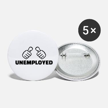 Unemployed Unemployed - Small Buttons