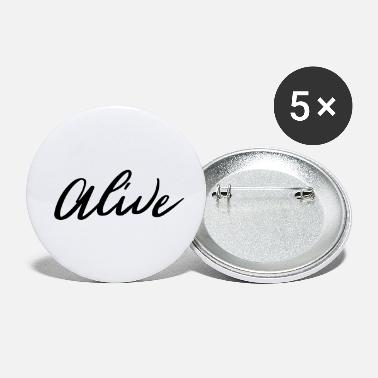 Alive Alive - Buttons klein