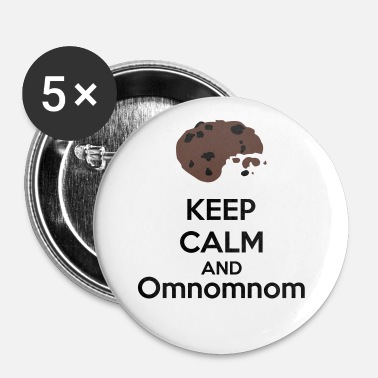 Keep Calm Keep Calm And Omnomnom - Spilla piccola 25 mm