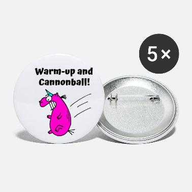 Cannonball Unicorn saying English Warm up and Cannonball - Small Buttons