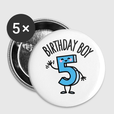 Birthday boy 5 / five years old - Buttons small 25 mm