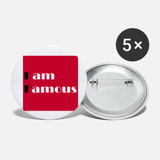 Hall Of Fame Buttons - If I am famous - Small Buttons white