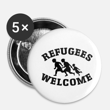 Refugees Welcome Welcome refugees - Buttons small 1''/25 mm (5-pack)