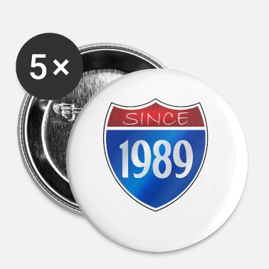 Siden siden 1989 - Buttons/Badges lille, 25 mm