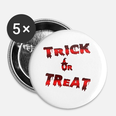 Trait Trick traiter ou traiter Halloween trick - Badge petit 25 mm