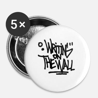 Writing Writting sur le mur - Badge petit 25 mm