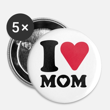 I Love Mama I love mom - Buttons klein 25 mm