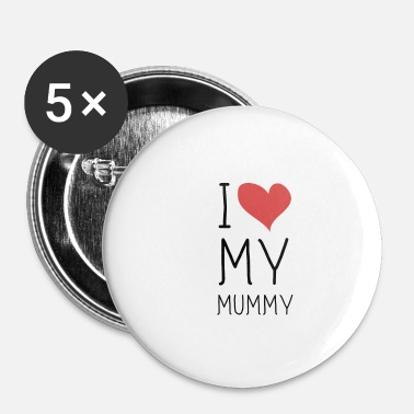 I Love Mama I Love luv Mummy Mama BLACK LABELED - Buttons klein 25 mm