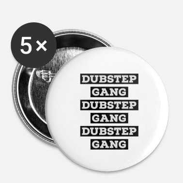 Dubstep Dubstep - Badge petit 25 mm