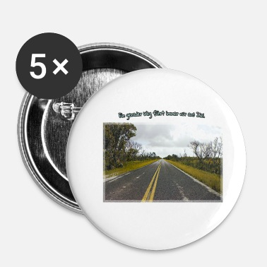 Long Long Road - Badge petit 25 mm