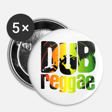 Dub Dub reggae - Badge petit 25 mm