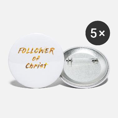 Christ Follower of Christ - Small Buttons