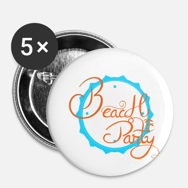 Beach Party BEACH PARTY - Badge petit 25 mm