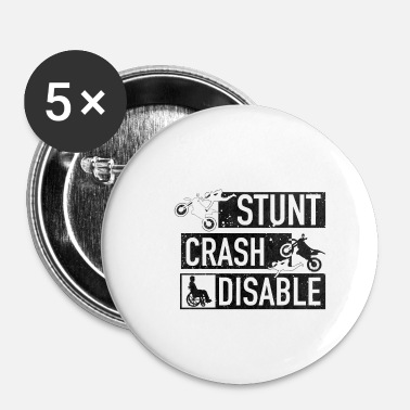 Stunt Stunt> Crash> Disabilita - Spilla piccola 25 mm
