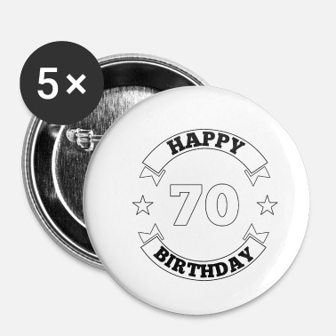 Happy Birthday 70ste verjaardag Happy Birthday - Buttons klein 25 mm