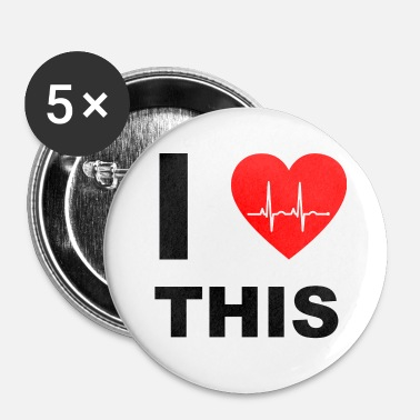 I Love I love this - I love that - Buttons small 1''/25 mm (5-pack)