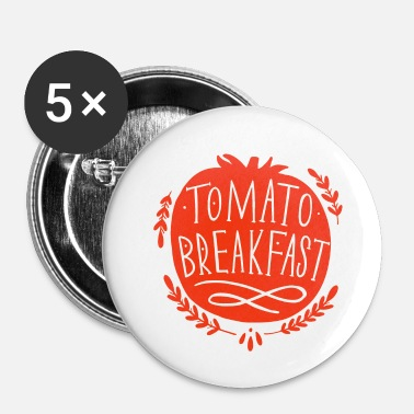 Prosit Tomat Morgenmad - Buttons/Badges lille, 25 mm