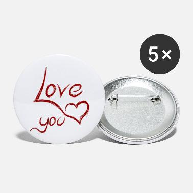 Love You love you - love you - Small Buttons