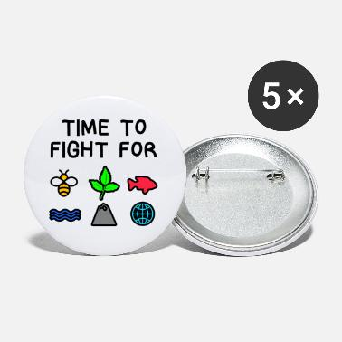 Umwelt Time to Fight for Klima Umwelt Klimaw Natur Planet - Buttons klein