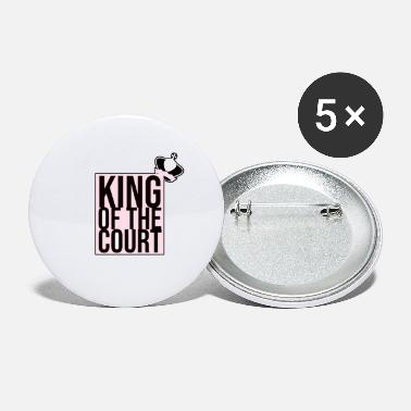 Court king of the court - Small Buttons