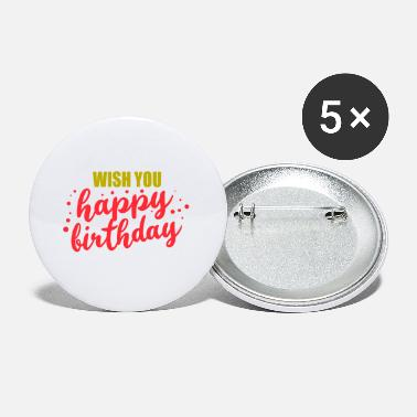 Birthday Greeting Greetings Wish you happy birthday gift idea - Small Buttons