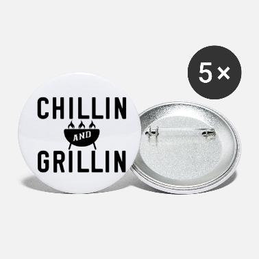Grillen Chillin and Grillin - BBQ - Grillen - Buttons klein