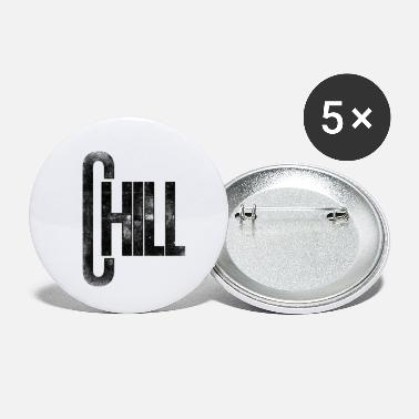 Chill Chill - Small Buttons