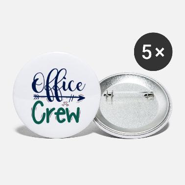 Office office crew office team - Small Buttons