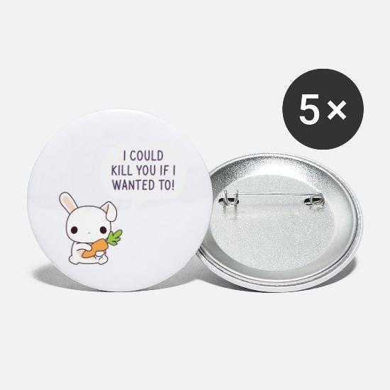 Funny Sayings Buttons - I could kill you if i wanted to - Small Buttons white