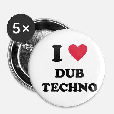 Dub I Love Techno DUB - Buttons klein 25 mm (5-pack)