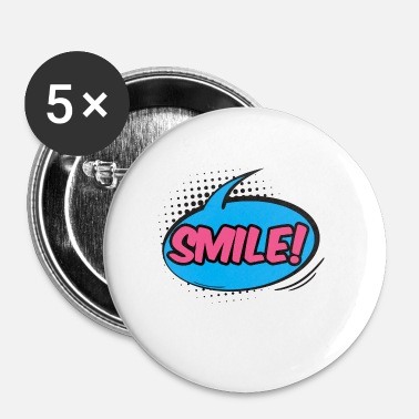 Graphic Art Pop Art / Graphic Novel: Smile! - puhekupla - Rintamerkit pienet 25 mm