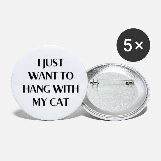 Heartily Buttons - i just want to hang out with my cat Cats Gift - Small Buttons white
