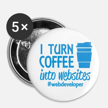 Web KAFFE WEB UDVIKLER WEB DESIGNER GIFTS SHIRT - Buttons/Badges lille, 25 mm