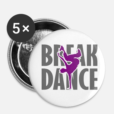 Breakdance Breakdance Breakdancer Breakdance Streetdance - Spilla piccola 25 mm