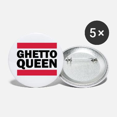 Ghetto Ghetto Queen - Buttons klein