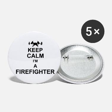 Fuoco keep calm I'm a firefighter kg10 - Spille piccole