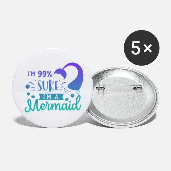 Pretty Buttons & Anstecker - 99% sure I'm a mermaid - Buttons klein Weiß