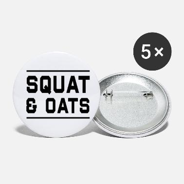 Squat Squat & Oats - Small Buttons
