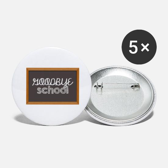 High School Graduate Buttons - High School / Graduation: Goodbye School - Small Buttons white