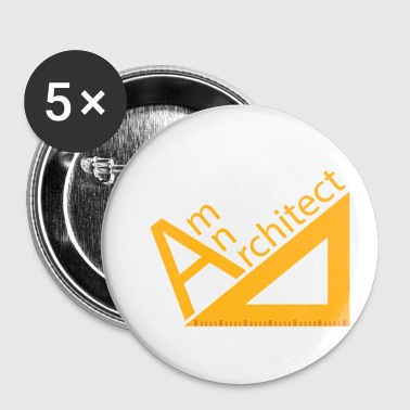 Architect / Architecture: Am An Architect - Buttons small 25 mm