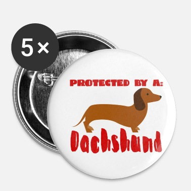 Dachshund Dachshund / Dachshund: Protected by a Dachshund - Buttons small 25 mm