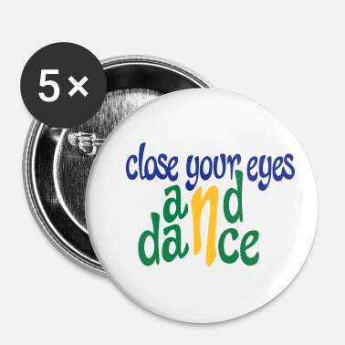Danse danse - Badge petit 25 mm