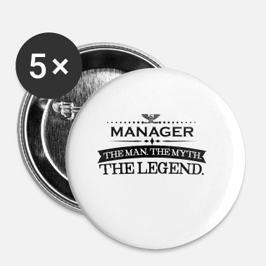 Manager Mann mythos legende geschenk MANAGER - Badge petit 25 mm