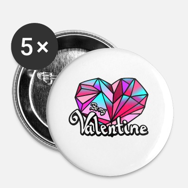 Valentines Day Valentine's Day Be my Valentine geometric - Small Buttons