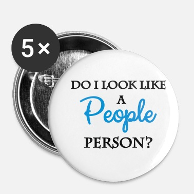 Person Ser jeg ud som en person person? - Buttons/Badges lille, 25 mm