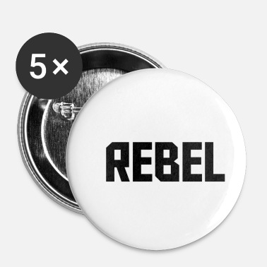 Drapeau Rebelle rebelle - Badge petit 25 mm