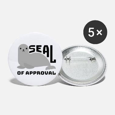 SEAL of approval seal gift funny saying - Small Buttons