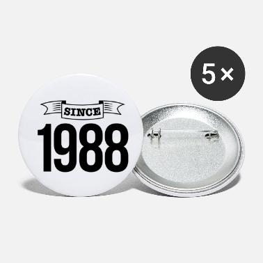 Since since 1988 - Buttons klein