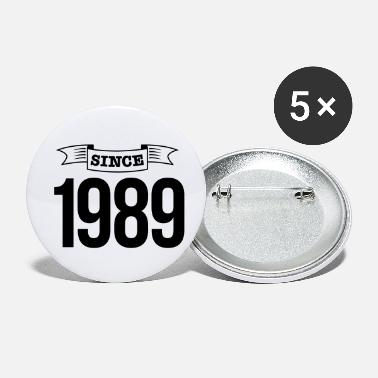 Since since 1989 - Buttons klein