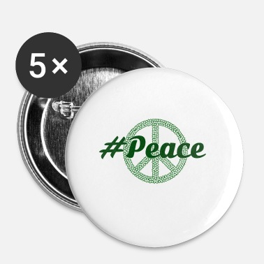 Green Peace #Peace - Badge petit 25 mm
